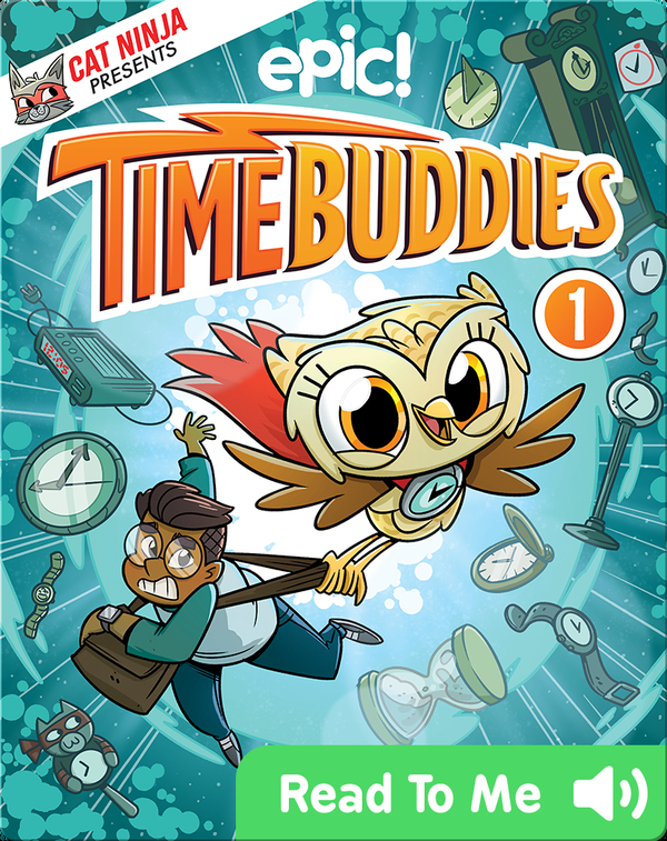 Time Buddies Book 1: The Buddy System