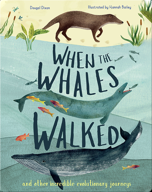 Incredible Evolution: When the Whales Walked
