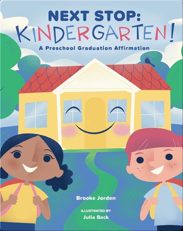 Next Stop: Kindergarten!