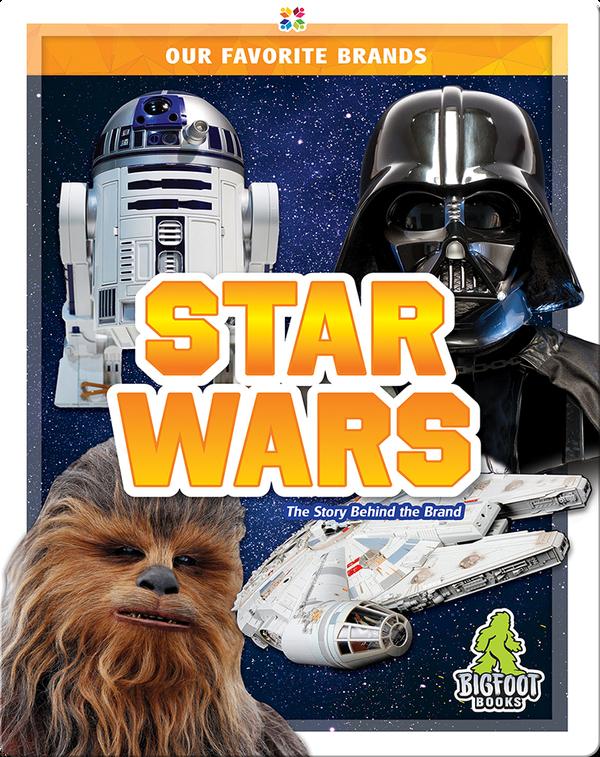 Our Favorite Brands: Star Wars