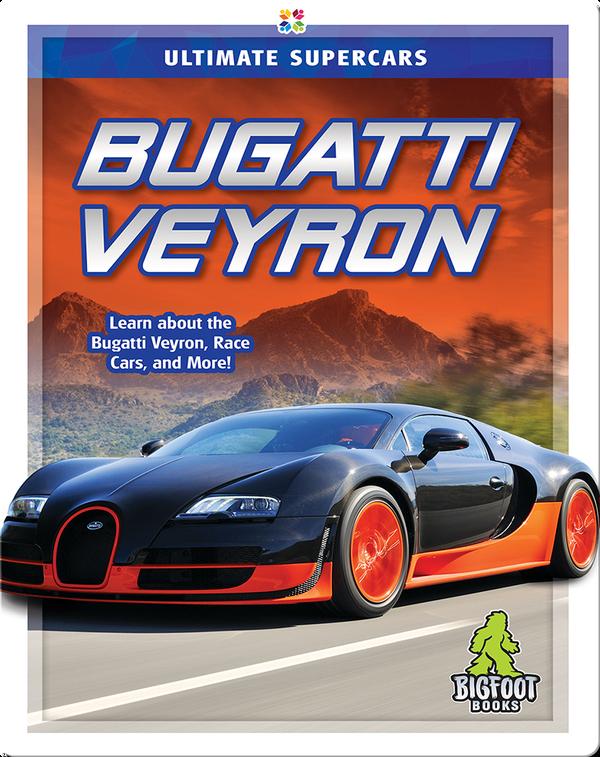 Ultimate Supercars: Bugatti Veyron