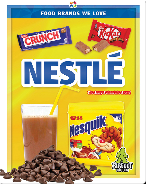 Food Brands We Love: Nestlé
