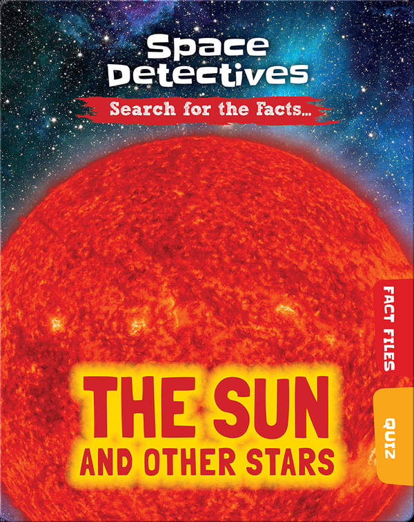 Space Detectives: The Sun and Other Stars