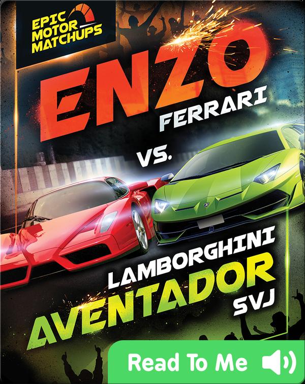 Enzo Ferrari vs. Lamborghini Aventador SVJ