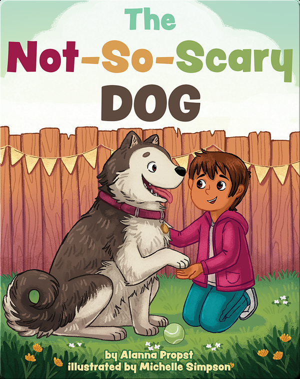 The Not-So-Scary Dog