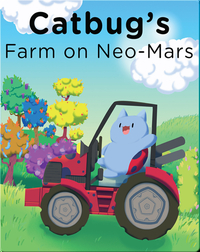 Catbug's Farm on NeoMars