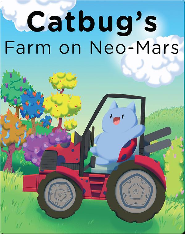 Catbug's Farm on NeoMars