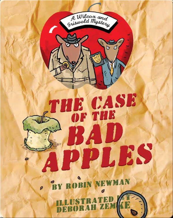 The Case of The Bad Apples: A Wilcox & Griswold Mystery