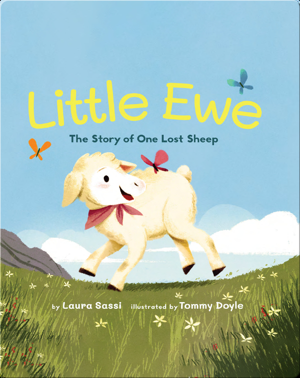 Little Ewe: The Story of One Lost Sheep