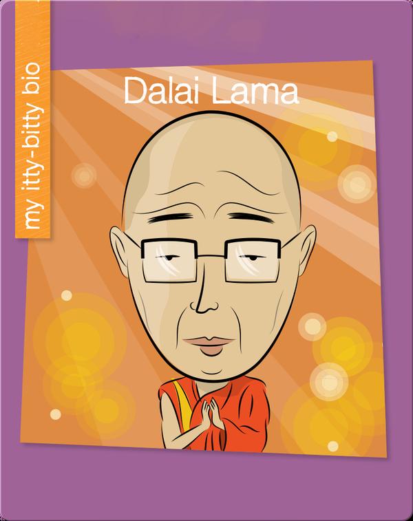 My Itty-Bitty Bio: Dalai Lama