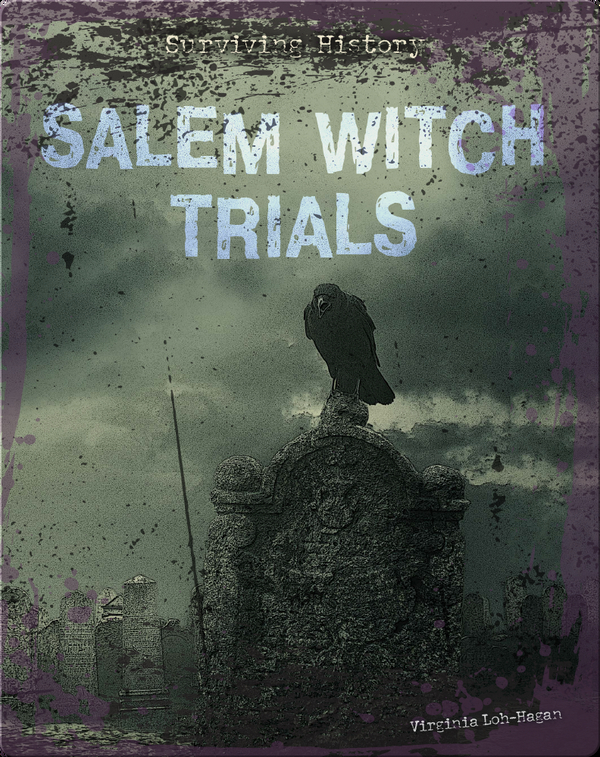 Surviving History: Salem Witch Trials