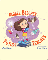 Mabel Beecher: Future Teacher