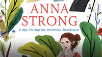 Anna Strong: A Spy During the American Revolution