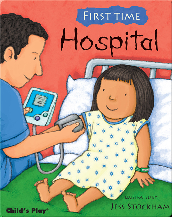 First Time: Hospital