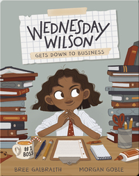 Wednesday Wilson: Gets Down to Business