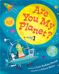 Are You My Planet?
