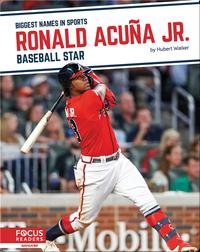 Ronald Acuña Jr.: Baseball Star