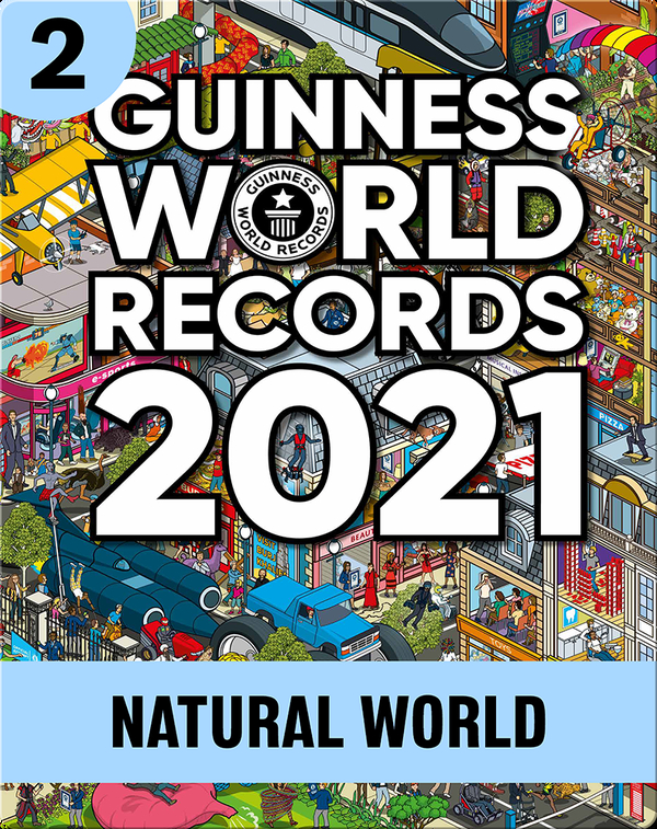 Guinness World Records 2021: Natural World