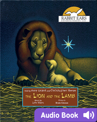 Holiday Classics: The Lion and The Lamb