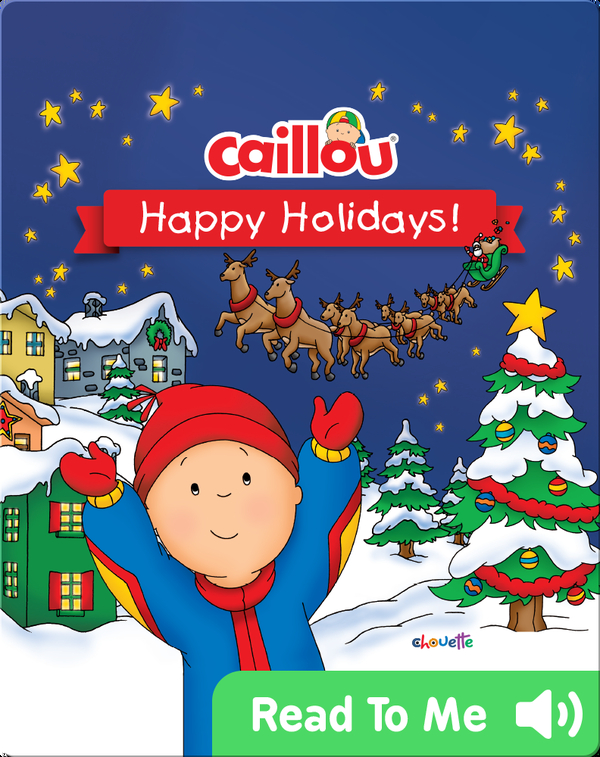 Caillou: Happy Holidays!