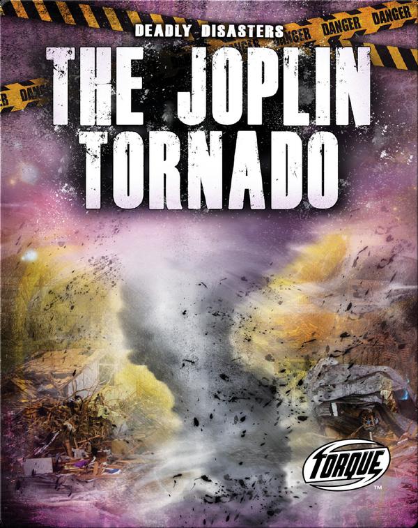 Deadly Disasters: The Joplin Tornado