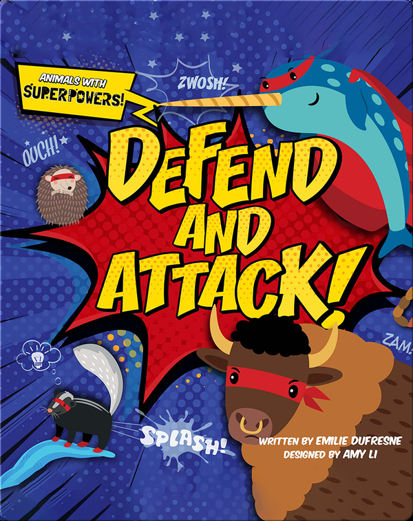 Animals with Superpowers: Defend and Attack
