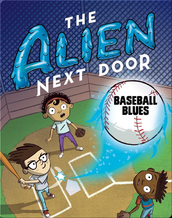 The Alien Next Door 5: Baseball Blues