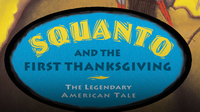 American Heroes & Legends: Squanto and the First Thanksgiving