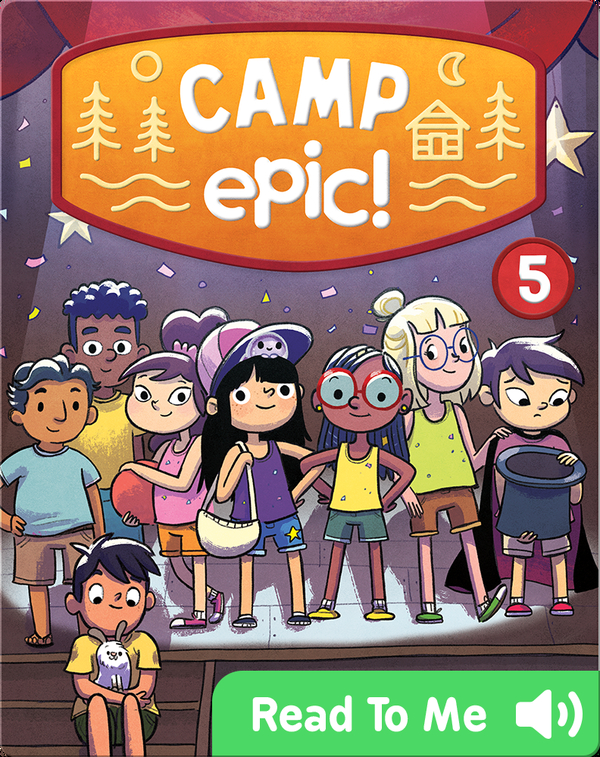 Camp Epic Book 5: The Talent Show