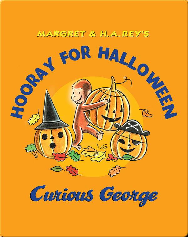 Hooray for Halloween Curious George