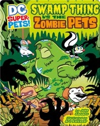 DC Super Pets :  Thing Vs. The Zombie Pets