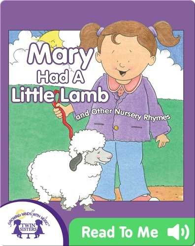 Mary Had A Little Lamb and Other Nursery Rhymes