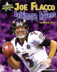Joe Flacco and the Baltimore Ravens