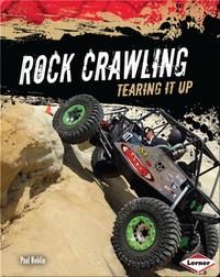 Rock Crawling: Tearing it Up