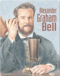 On Your Own Biography: Alexander Graham Bell