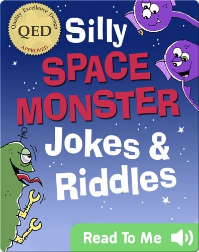 Silly Space Monster Jokes and Riddles