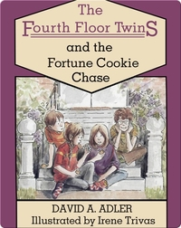 The Fourth Floor Twins: The Fortune Cookie Chase