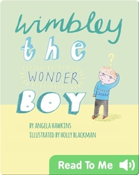 Wimbley the Wonder Boy