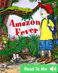 Amazon Fever