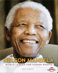 Nelson Mandela: World Leader for Human Rights