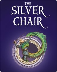 The Chronicles of Narnia #6: The Silver Chair