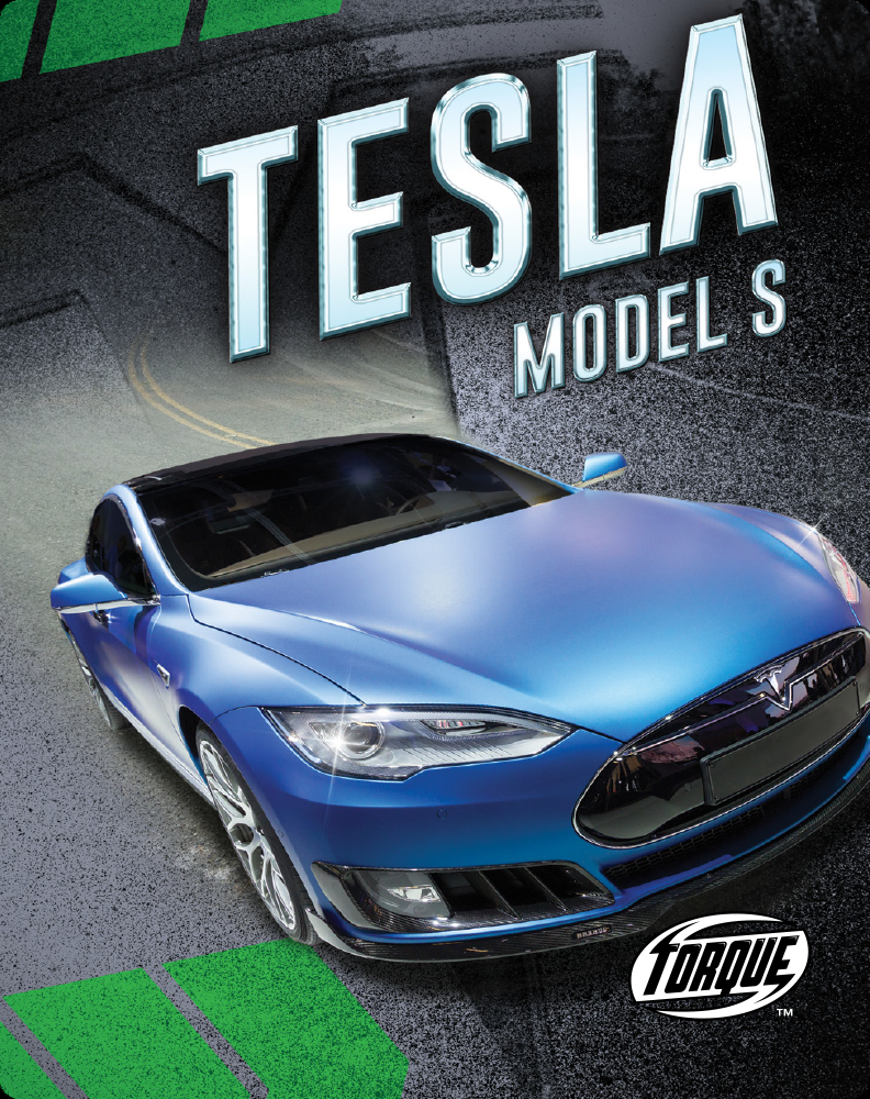 Car Crazy: Tesla Model S Children's Book by Emily Rose ...