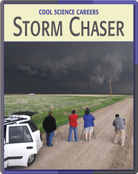 Cool Science Careers: Storm Chasers