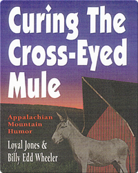Curing the Cross-Eyed Mule