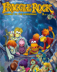 Jim Henson's Fraggle Rock: Journey to the Everspring #3