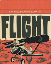 Biggest, Baddest Book of Flight