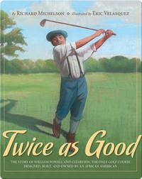 Twice as Good: The Story of William Powell and Clearview...