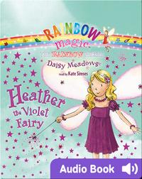 Rainbow Magic #7: Heather the Violet Fairy