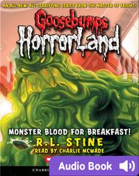 Goosebumps HorrorLand #3: Monster Blood for Breakfast!