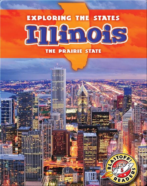 Exploring the States: Illinois